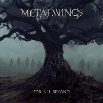 Download torrent Metalwings - For All Beyond (2018)