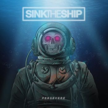 Download torrent Sink the Ship - Persevere (2018)
