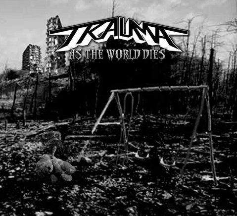 Download torrent Trauma - As the World Dies (2018)