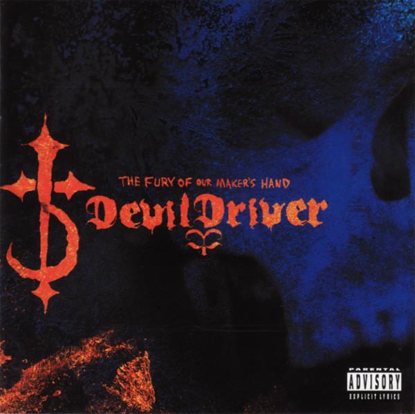 Download torrent DevilDriver – The Fury Of Our Maker's Hand (2005)