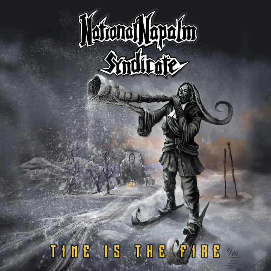 Download torrent National Napalm Syndicate - Time Is the Fire (2018)