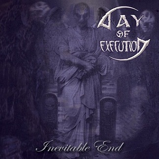 Download torrent Day of Execution - Inevitable End (2018)