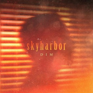 Download torrent Skyharbor - Dim (Single) (2018)