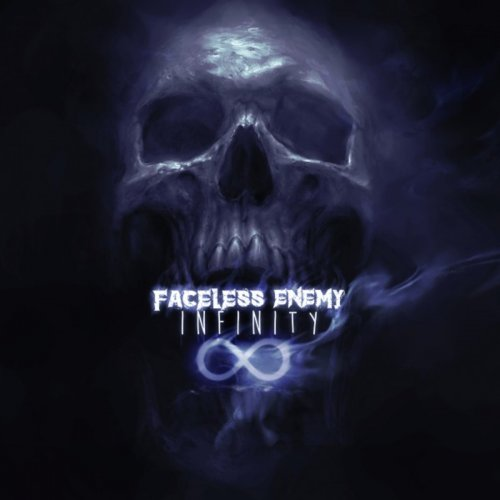 Download torrent Faceless Enemy - Infinity (2018)