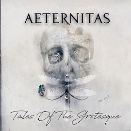 Download torrent Aeternitas - Tales of the Grotesque (2018)