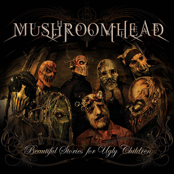 Download torrent Mushroomhead - Beautiful Stories For Ugly Children (2010)