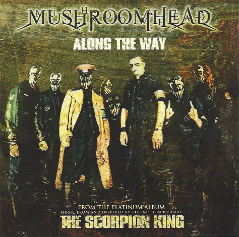 Download torrent Mushroomhead - Along The Way (2002)