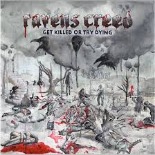 Download torrent Ravens Creed - Get Killed or Try Dying (2018)
