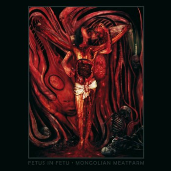 Download torrent Fetus in Fetu - Mongolian Meatfarm (2018)