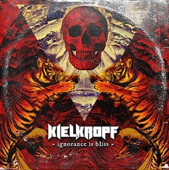 Download torrent Kielkropf - Ignorance Is Bliss (2018)