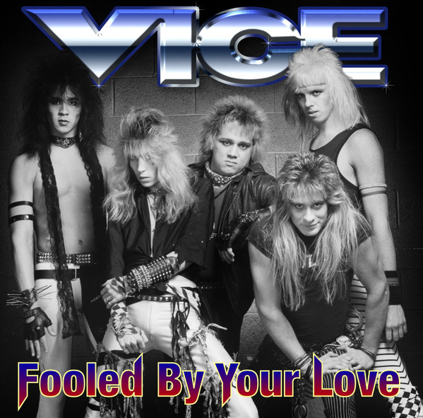 Download torrent Vice - Fooled By Your Love (2018)