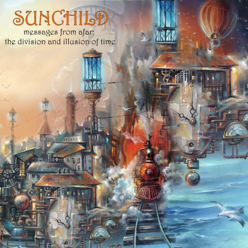 Download torrent Sunchild - Messages From Afar: The Division And Illusion Of Time (2018)