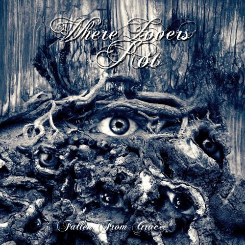 Download torrent Where Lovers Rot - Fallen from Grace (2018)