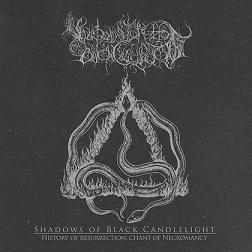 Download torrent Shadows of Black Candlelight - History of Resurrection, Chant of Necromancy (2018)