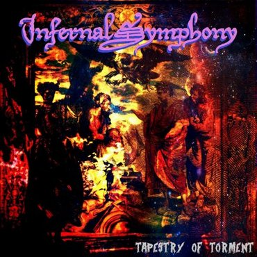 Download torrent Infernal Symphony - Tapestry of Torment (2018)