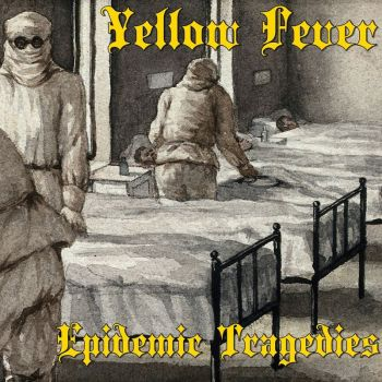 Download torrent Yellow Fever - Epidemic Tragedies (2018)