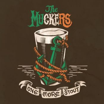 Download torrent The Muckers - One More Stout (2018)