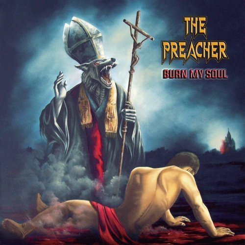Download torrent The Preacher - Burn My Soul (2018)