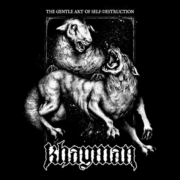 Download torrent Khayman - The Gentle Art Of Self-Destruction (2018)