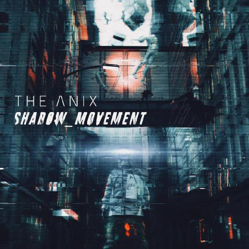 Download torrent The Anix - Shadow_Movement (2018)