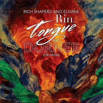 Download torrent Rich Shapero & Elsiane - Rin, Tongue and Dorner (2018)