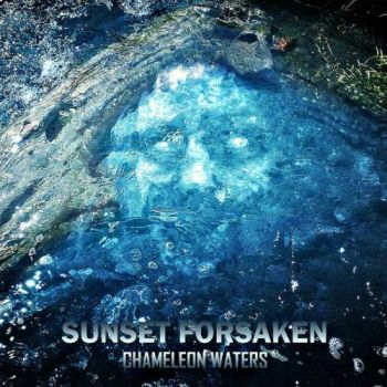 Download torrent Sunset Forsaken - Chameleon Waters (2018)