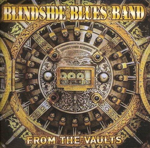 Download torrent Blindside Blues Band - From The Vaults (2018)