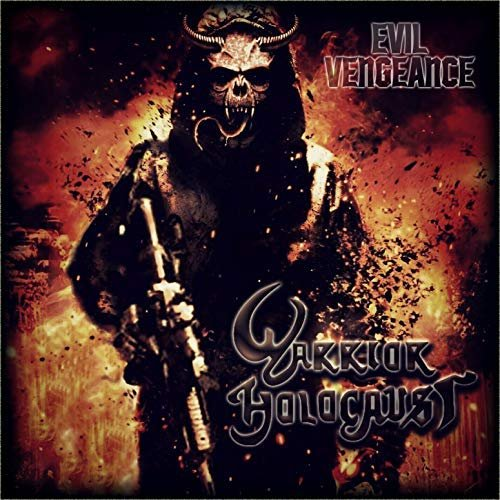Download torrent Warrior Holocaust - Evil Vengeance (2018)