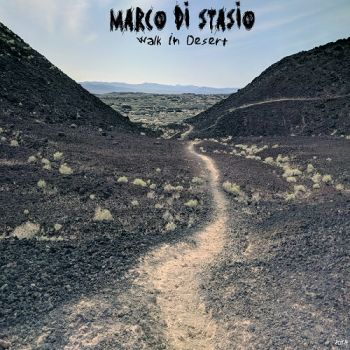 Download torrent Marco Di Stasio - Walk In Desert (2018)