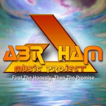 Download torrent Abraham Music Project - First the Honesty, Then the Promise (2018)
