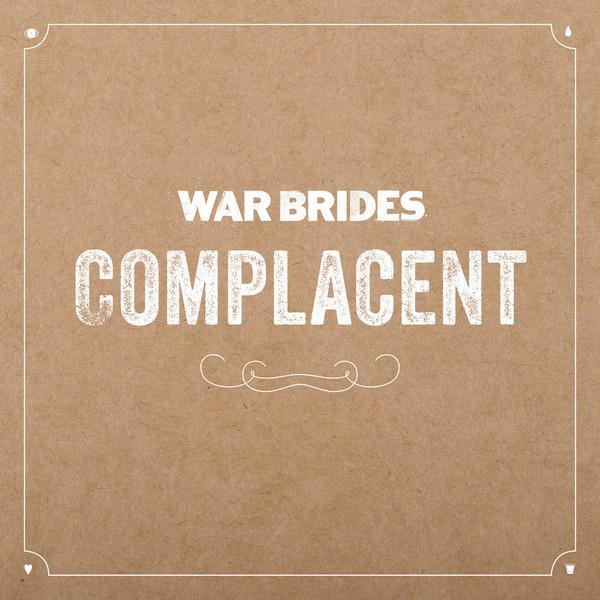 Download torrent War Brides - Complacent (2018)