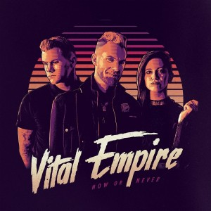 Download torrent Vital Empire - Now or Never (2018)