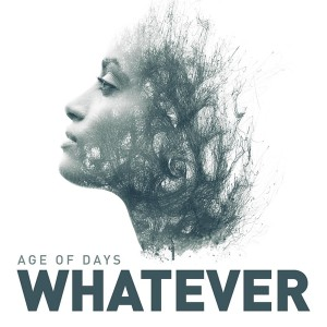 Download torrent Age of Days - Whatever (Single) (2018)