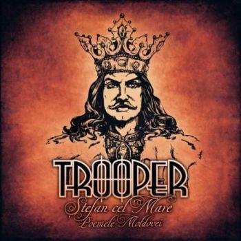 Download torrent Trooper - Stefan Cel Mare - Poemele Moldovei (2018)