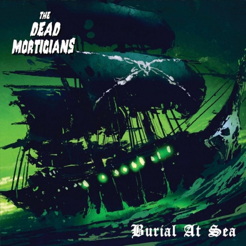 Download torrent The Dead Morticians - Burial at Sea (2018)