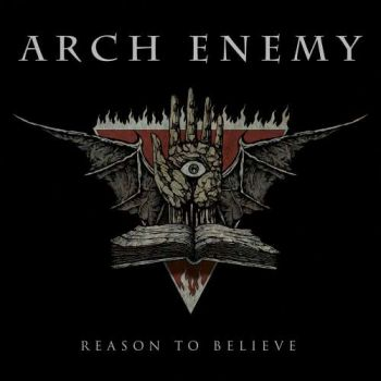 Arch Enemy - Reason to Believe [Single] (2018)