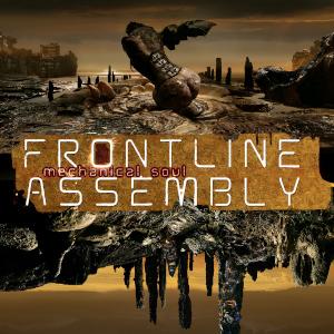 Download torrent Front Line Assembly - Mechanical Soul